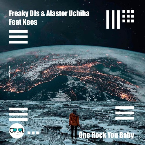Freaky DJs & Alastor Uchiha - One Rock You Baby (Feat Kees)FREE DOWNLOAD
