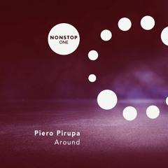 Piero Pirupa - Around - NONSTOP