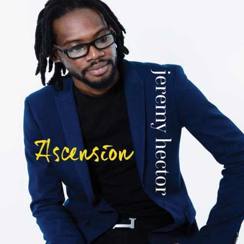 Jeremy Hector : Ascension