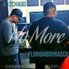 512Chago x FloridaBoyRa$co - No More | Prod. TylerPag