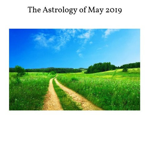 Astrology Of May 2019