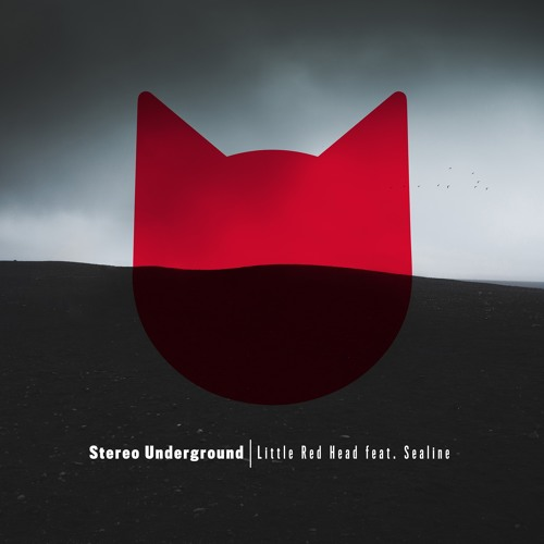 Stereo Underground - Little Red Head feat. Sealine (REMIXES) [PREVIEW]