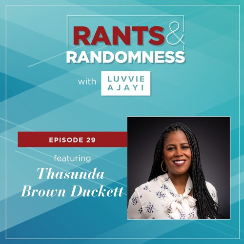 Own Your Character (with Thasunda Brown Duckett) - Episode 29