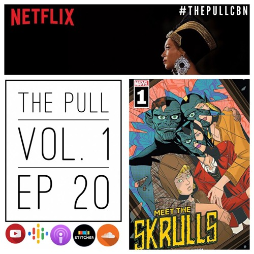 The Pull: Ep 20 | A Skrull's HOMECOMING