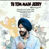 Tom and Jerry |Latest New Punjabi Song