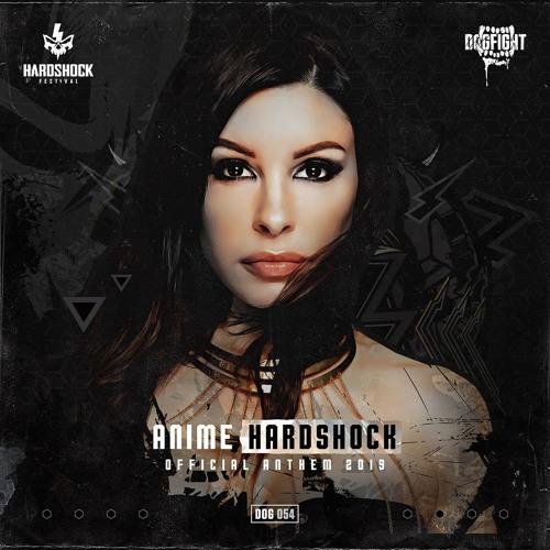 AniMe - Hardshock (Official Hardshock 2019 Anthem) (Radio Edit)