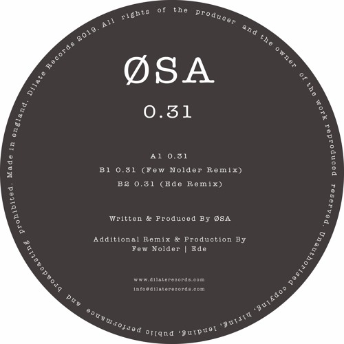 ØSA - 0.31 (Few Nolder Remix)
