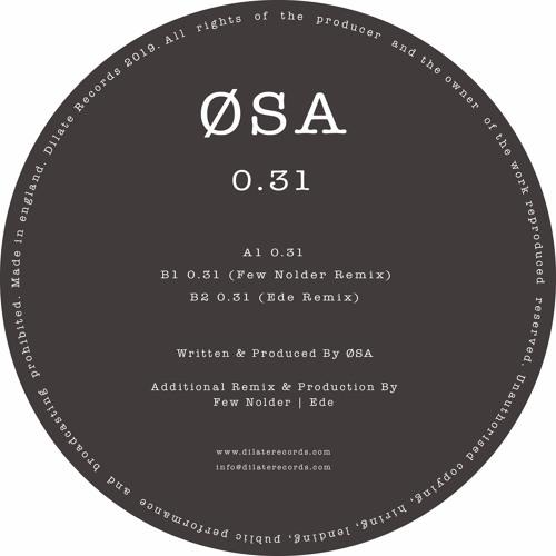 ØSA - 0.31 (Original Mix)