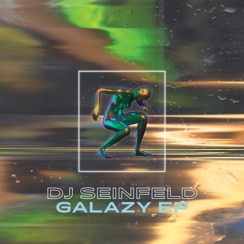 DJ Seinfeld - Galazy EP (Snippets)