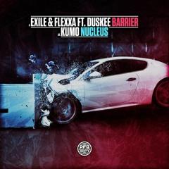 Exile & Flexxa - Barrier (ft. Duskee)