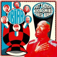 Pat Thomas & Kwashibu Area Band - Onfa Nkosi Hwee