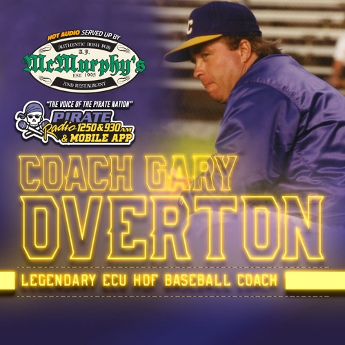 HOT AUDIO: ECU Baseball Legend Coach Gary Overton joined The Brian Bailey Show