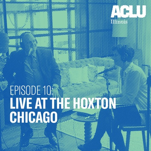 Episode 10: Live at the Hoxton Chicago