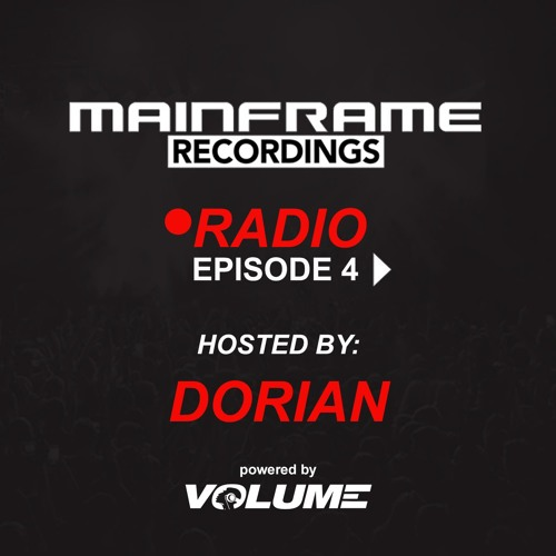 Mainframe Radio (Episode 4 - hosted by Dorian)