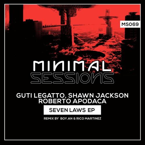 MS069: Guti Legatto, Shawn Jackson, Roberto Apodaca - Seven Laws EP