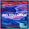 The Chainsmokers - Do You Mean Ft. Ty Dolla $ign, Bülow (THEDETSTRIKE Bootleg)