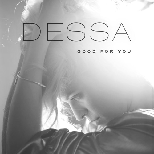 "Dessa ""Good For You"""
