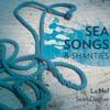 La Nef, Sea Songs & Shanties, Rolling Down To Old Maui