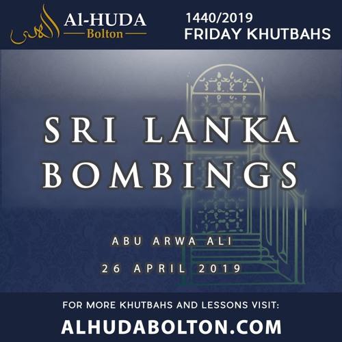 Khutbah: Sri Lanka Bombings