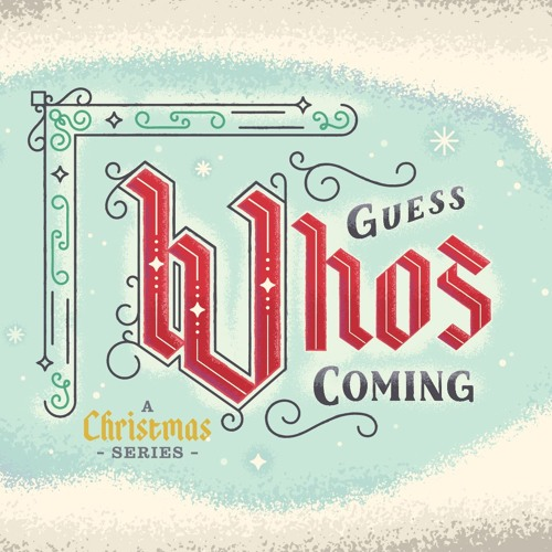 GUESS WHO'S COMING by Rick Atchley