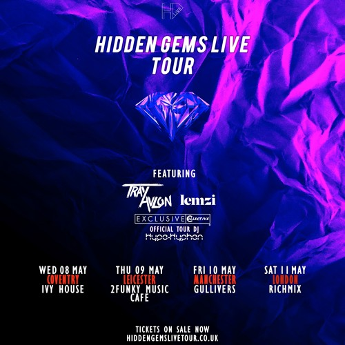 Hidden Gems LIVE Tour (8th-11th May)