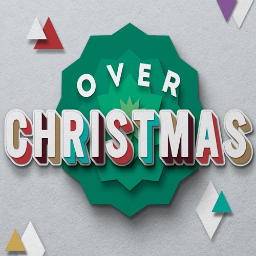 OVER CHRISTMAS by Rick Atchley