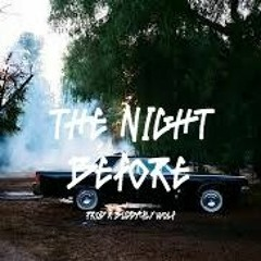 The Night Before| Lucky Daye type | $50.00 L $200.00 E