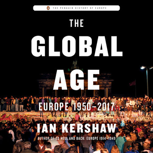 The Global Age by Ian Kershaw, read by James Langton