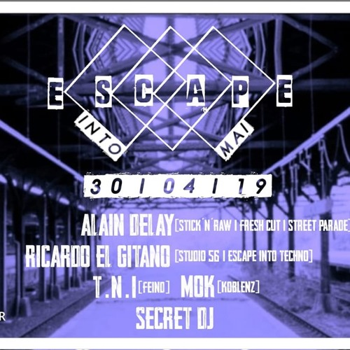 Escape Into Mai W: Alain Delay@ TNI 30.04.2019