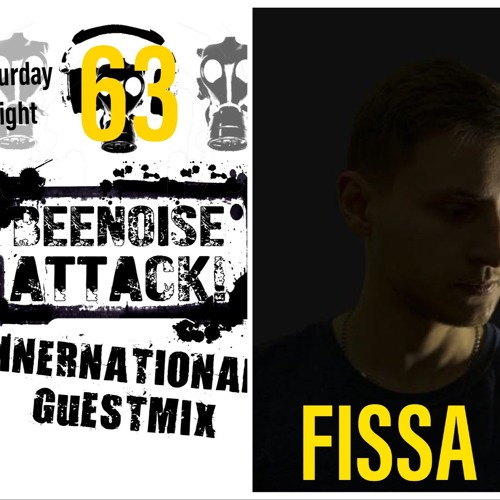 Beenoise Attack International Guestmix Ep. 63 With Fissa