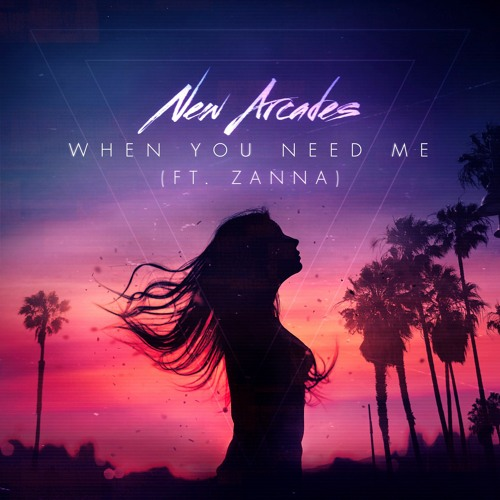 When You Need Me (FEAT. ZANNA)
