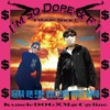 I'm So Dope - KxmeleDOG (feat.Macaline)