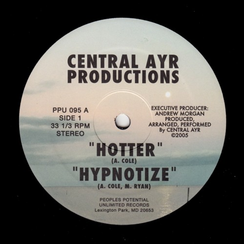 """CENTRAL AYR PRODUCTIONS """"Hotter"""" PPU-095 12"""""""