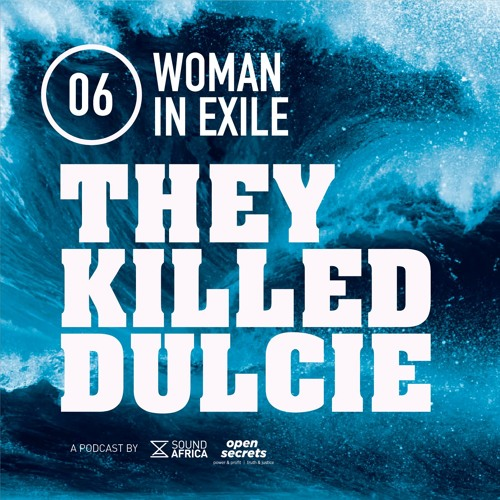 06: They Killed Dulcie - Woman in Exile