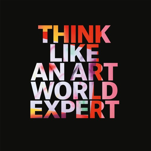 Think Like an Art World Expert Talks to Katy Hessel Art Historian and Curator