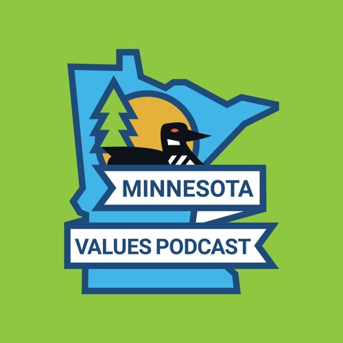 Episode 10 of the Minnesota Values Podcast