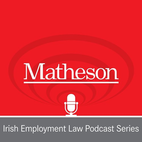 Episode 40 - Employment Law Podcast