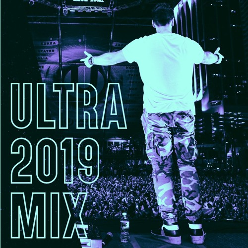 Live at Ultra Music Festival 2019