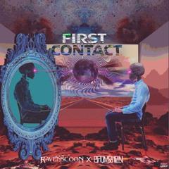 Ravenscoon & BroMosapien - First Contact