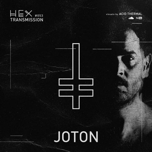 HEX Transmission #053 - Joton