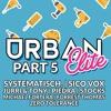 Urban Elite Part 5 - Bootleg Pack (23 Tracks) (#1 HYPEDDIT) (FREE DOWNLOAD)