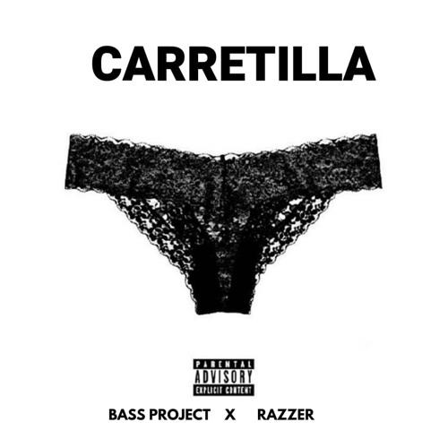CARRETILLA - RAZZER FT BASS PROJECT
