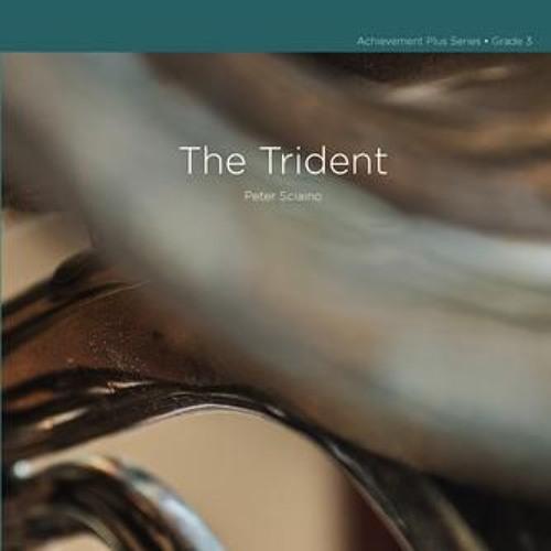 THE TRIDENT (Grade 2.5)