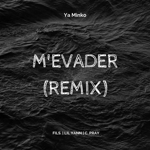 M'Evader (Remix) f/ FILS., Lil Yann & Collin PRay