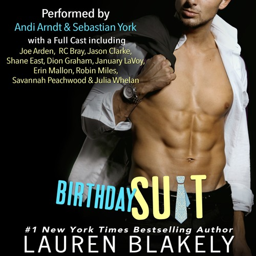 Birthday Suit Chapter 1 By Lauren Blakely
