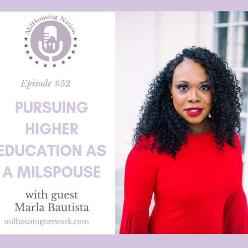 Episode 52: Pursuing Higher Education as a Milspouse