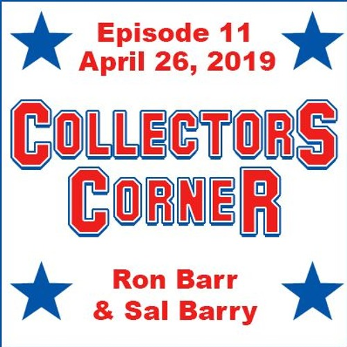 Collectors Corner #11 - 4/26/2019 - My First Time Buying Cards