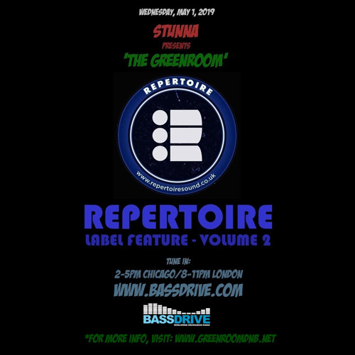 STUNNA - The Greenroom Guest Mix by REPERTOIRE Label Feature Volume 2 (01.05.2019)