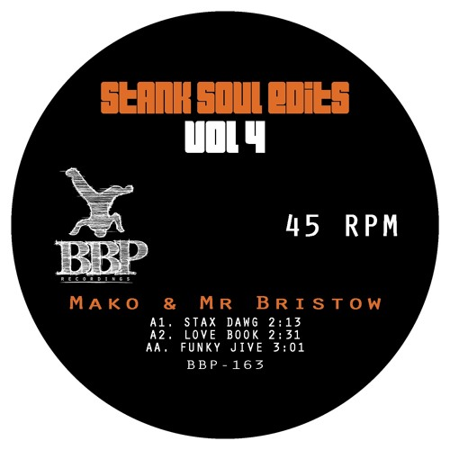 "BBP161: Mako & Mr Bristow - Stank Soul Edits Vol. 4 [7"" Vinyl]"