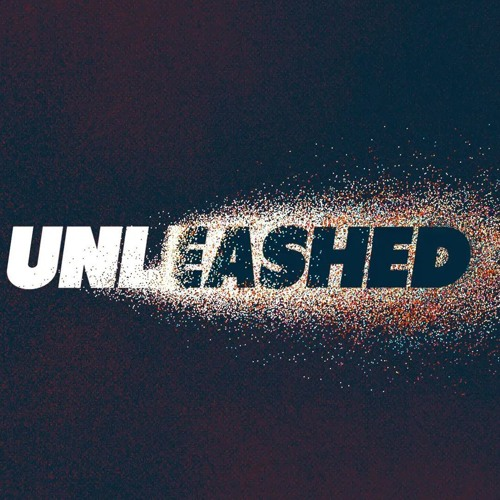 UNLEASHED by Rick Atchley